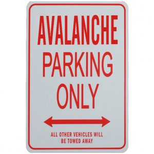 Avalanche Parking Sign