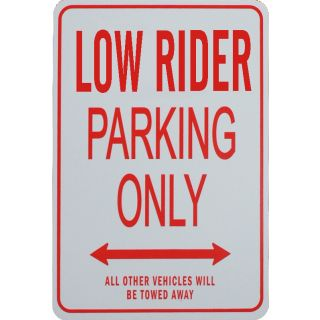 Low Rider Parking Sign