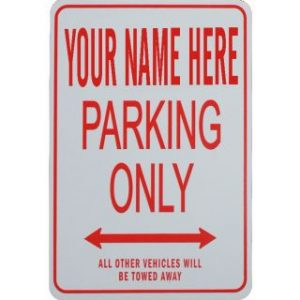 Customized parking Sign