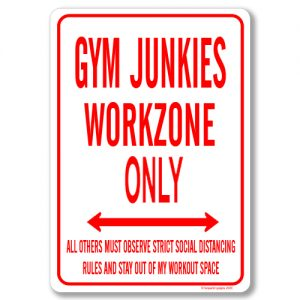 Gym Junkie Desk Sign
