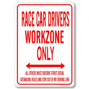 Race Car Drivers Desk Sign